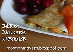 Mormon Mavens in the Kitchen: Chicken Guacamole Quesadilla
