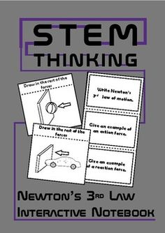 Newton's 3rd Law of Motion Forces Interactive Notebook for Middle School Physics and Science ClassesThis set contains:- 1 foldable for students to write Newton's 3rd Law, and give an example of an action and reaction- 8 examples showing a force acting on an object for students to show the reaction force and any other forces they think will be acting on the objectYou might also like: Newtons 3rd  Law Doodle Notes Be the first to know about my new product launches.