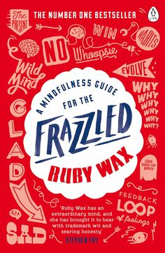 An easy-to-understand introduction to mindfulness, weaved together with Ruby Wax's trademark wit and humour Got Books, Books To Read, Reading Online, Books Online, Ruby Wax, It Pdf, Penguin Books, What To Read, Free Reading