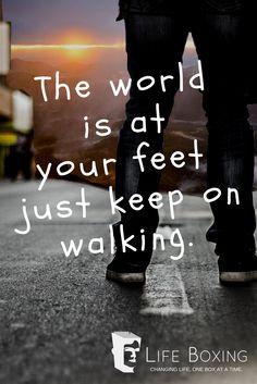 Keep on walking.