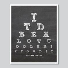 Eye chart quote Dr Seuss - 8 x 10 Home Decor - Printable Chalkboard Wall Art Print Music Lyrics Art, Lyric Art, Music Quotes, Art Music, Lumineers Songs, Journey Music, Breakup Humor, Dr Seuss, Eye Chart