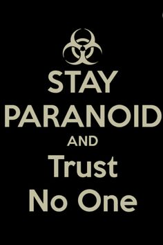 Stay Paranoid & Trust No One Poster - The X Files