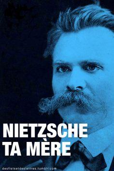 Funny Quotes : Des fists et des lettres ! Crazy Quotes, Funny Quotes, Auguste Derriere, Grands Philosophes, Image Citation, Lol, Friedrich Nietzsche, Tumblr, Some Words