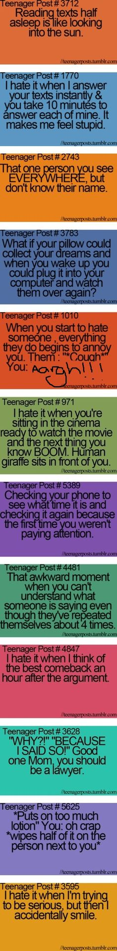 I am the human giraffe though. But I make sure that I don't sit in front of anyone