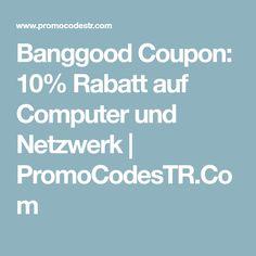 Banggood Coupon: 10% Rabatt auf Computer und Netzwerk | PromoCodesTR.Com