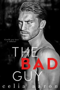 Title: The Bad Guy Author: Celia Aaron Genre: Dark Romance Cover Design: PopKitty Release Date: May 2017 Blurb My name is Sebastian Lindstrom, and I'm the villain of this story. I've dec… Books To Read, My Books, Dark Books, Books New Releases, Book Show, The Villain, Romance Novels, Free Books, Audio Books