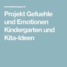 Projekt Gefuehle und Emotionen Kindergarten und Kita-Ideen