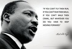"Martin Luther King Jr. MLK 13x19 Poster ""If you can't fly then run"" Quote"