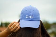 Nah Baseball Cap by DalmatiaCo on Etsy https://www.etsy.com/listing/399052421/nah-baseball-cap