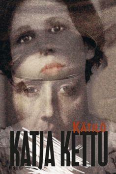 Katja Kettu, Kätilö