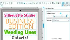 Using Silhouette Studio Business Edition Weeding Lines Tool ~ Silhouette School