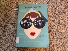 Where'd You Go, Bernadette by Maria Semple - The hot read of the year.  Light fun reading.