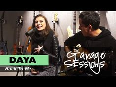 "Garage Sessions - Daya ""Back To Me"""