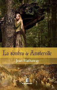 Mi rinconcito de lectura: LA SOMBRA DE AMSTERVILLE de JEAN HATHAWAY