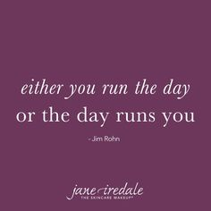 either you run the day or the day runs you Quotable Quotes, Wisdom Quotes, Quotes To Live By, Me Quotes, Motivational Quotes, Inspirational Quotes, Daily Quotes, Amazing Quotes, Great Quotes