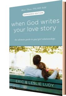 When God Writes Your Love Story by Eric and Leslie Ludy