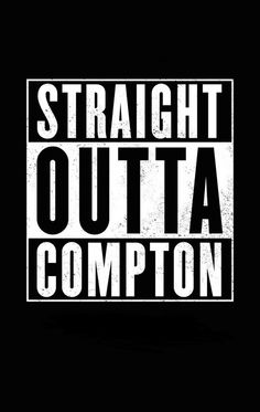 Straight Outta Compton. Hands down one of the most dopest movie out there. watching this movie made you go back to 1989 the cast was hell of dope truly one movie to memorable to remember. We COMING STRAIGHT OUTTA COMPTON!!!