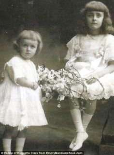 Idyllic childhood: Huguette, left, and her older sister Andree, right, were born to W. A. Clark and his second wife - a woman who was nearly 40 years his junior