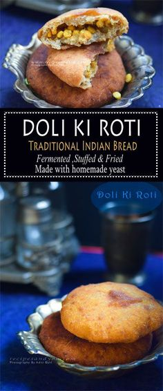 Doli Ki roti- Traditional Indian Bread- Fermented, stuffed and fried. | Recipesandyou