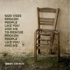 God uses broken people like you can me to rescue broken people like you an me. Bible Verses Quotes, Faith Quotes, Encouragement Quotes, Wisdom Quotes, Words Quotes, Sayings, Empathy Quotes, Godly Quotes, Bible Scriptures