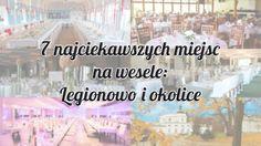 Organizujesz ślub i wesele w Legionowie i okolicach? Jesteś na etapie poszukiwań sali? Mamy nadzieję, że nasz post Ci pomoże. :)     Fotografia ślubna Warszawa