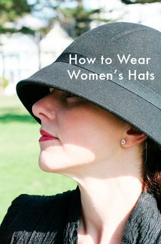 How to Wear Women's Hats - Mighty Girl