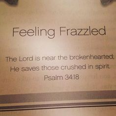 The Lord is near to the brokenhearted    More at http://ibibleverses.christianpost.com/
