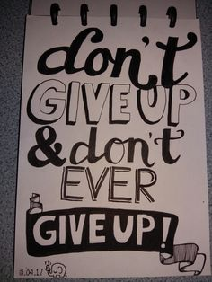 DON'T GIVE UP!!!🐘