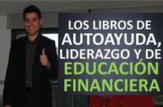 Los libros de autoayuda, liderazgo, éxito y educación financiera.