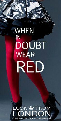 """""""When in doubt, wear red"""" - Bill Blass"""