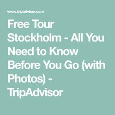Free Tour Stockholm - All You Need to Know Before You Go (with Photos) - TripAdvisor