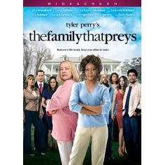 The Family That Preys...another Tyler Perry great flick!