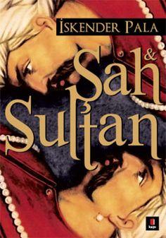 Şah ve Sultan / İskender Pala - www.kitapyurdu.com
