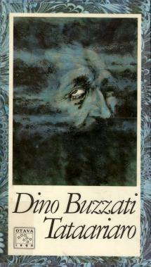 Dino Buzzati - Tataariaro (Il deserto dei tartari). Otava, Helsinki (Finlandia), 1984.