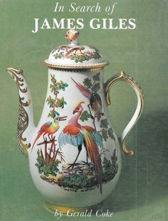OnlineGalleries.com -  In Search of James Giles James Giles (1718–1780) was a decorator of Worcester, Derby, Bow and Chelsea porcelain and also glass, who created gilt and enamelled objects such as decanters, drinking-glasses, perfume bottles and rosewater sprinklers, for a rococo and neoclassical market
