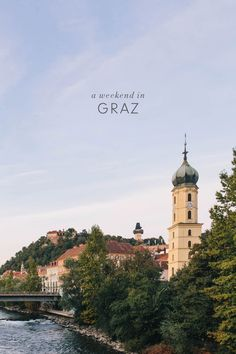 A Quick Weekend Travel Guide to Graz, Austria - don't miss this charming city just a few hours from Vienna