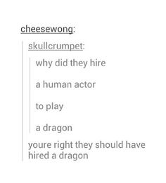 More to the point why do you have issues with Benedict Cumberbatch and his dragon playing?