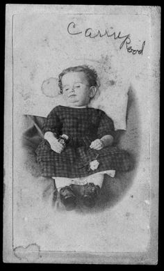 Carrie Rood, infant (1869-1870) photo taken postmortem after her death from consumption. (Tuberculosis) Marion Co, KS