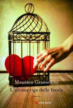 L'ultima riga delle favole Massimo Gramellini / libri / books