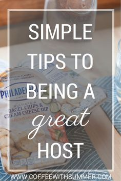 Simple Tips To Being A Great Host - Coffee With Summer    #ItMustBeThePhilly #ad