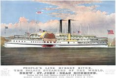 """Illustrated by Charles R. Parsons and Lyman W. Atwater, this chromolithograph was published in New York by the printmaking firm of Currier & Ives, c. 1877: """"People's Line Hudson River. The Palace Steamers of the World. Drew -- St. John -- Dean Richmond. Leaving New York Daily (Sunday's Excepted) at 6 p.m. & Albany at 8 p.m. Making Close Connections With Trains North & West."""""""