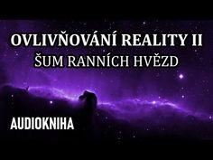 Ovlivňování Reality I - Prostor variant (celá audiokniha) Audiobooks, Youtube, Movie Posters, Abraham Hicks, Health, Astrology, Health Care, Film Poster, Youtubers