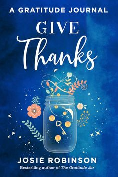 Give Thanks: A Gratitude Journal by Josie Robinson 💕 Gratitude Journals, Gratitude Jar, Practice Gratitude, Attitude Of Gratitude, Gratitude Changes Everything, Life Changing Books, Happiness Project, Journal Covers, Book Nooks