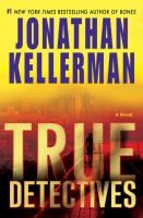 """True detectives / Kellerman, Jonathan / """"True Detectives"""" follows Moe Reed and Aaron Fox on the twisted trail of a missing girl. This dark, baffling whodunit forces the brothers to put aside their mutual animus and to confront the unresolved family mystery that turned them into enemies."""