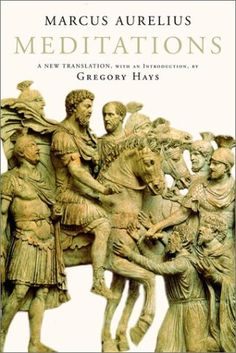 Meditations by Marcus Aurelius (Gregory Hays translation) - 15 Best Leadership Books Every Young Leader Needs To Read