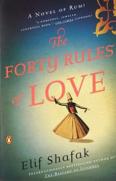 The Forty Rules of Love: A Novel of Rumi by Elif Shafak https://www.amazon.com/dp/0143118528/ref=cm_sw_r_pi_dp_x_QvZhAbNEYMYYH