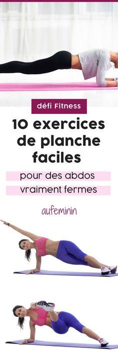 Programme abdos fermes, 10 exercices de planche faciles que tu peux faire chez toi tous les jours