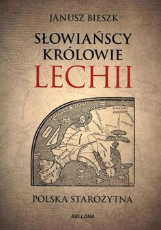 The Hidden Story of Poland: What Happened to the Forgotten Kingdom of Lechia? Fake History, Ancient History, Monument In India, Poland History, Ancient Names, Polish Language, Alter, Audio Books, New Books