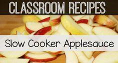 Classroom Recipes: Slow Cooker Applesauce
