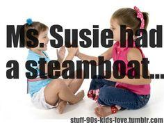 Miss Susie! #miss_susie #inappropriatechildrensgames #whydidntwerealizewhatweweresaying #90s #childhood #memories